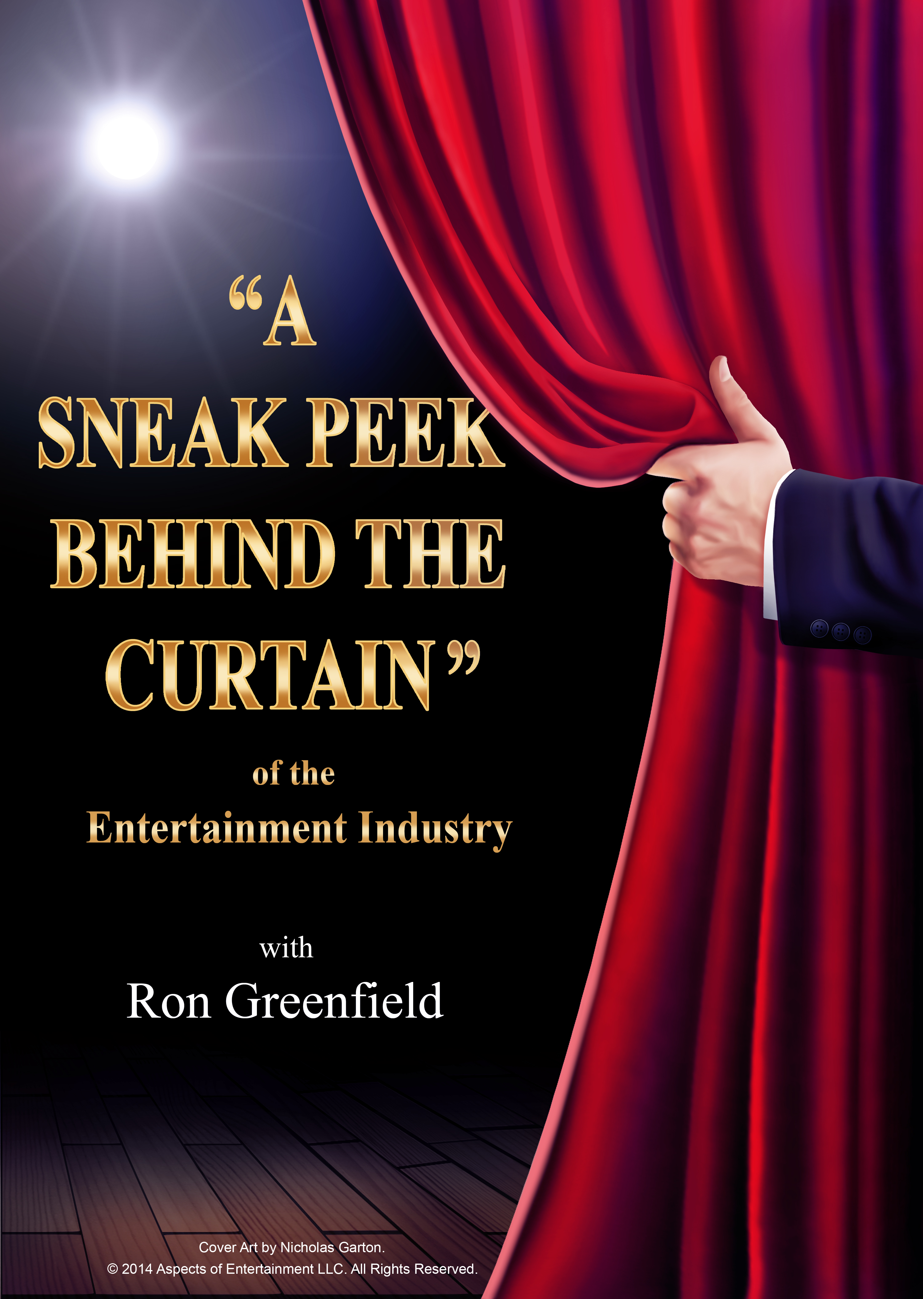Aspects Entertainment An Interview With Ron Greenfield